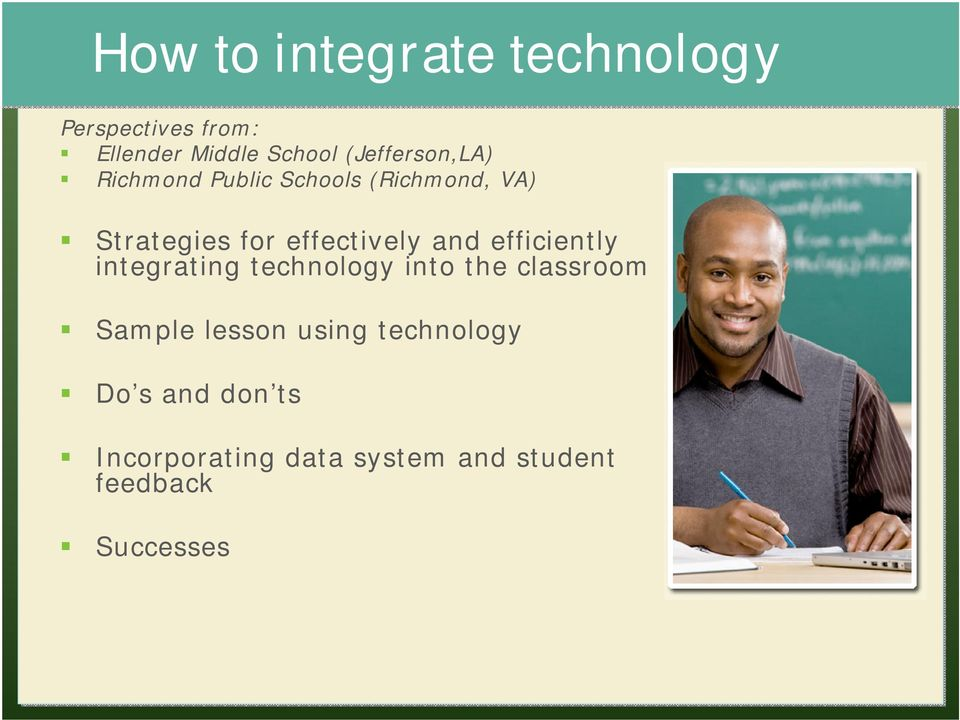 effectively and efficiently integrating technology into the classroom Sample
