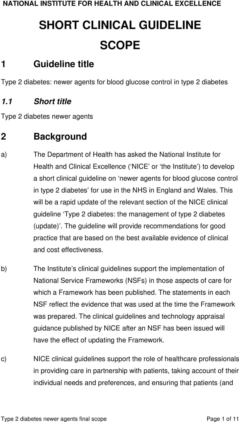 clinical guideline on newer agents for blood glucose control in type 2 diabetes for use in the NHS in England and Wales.