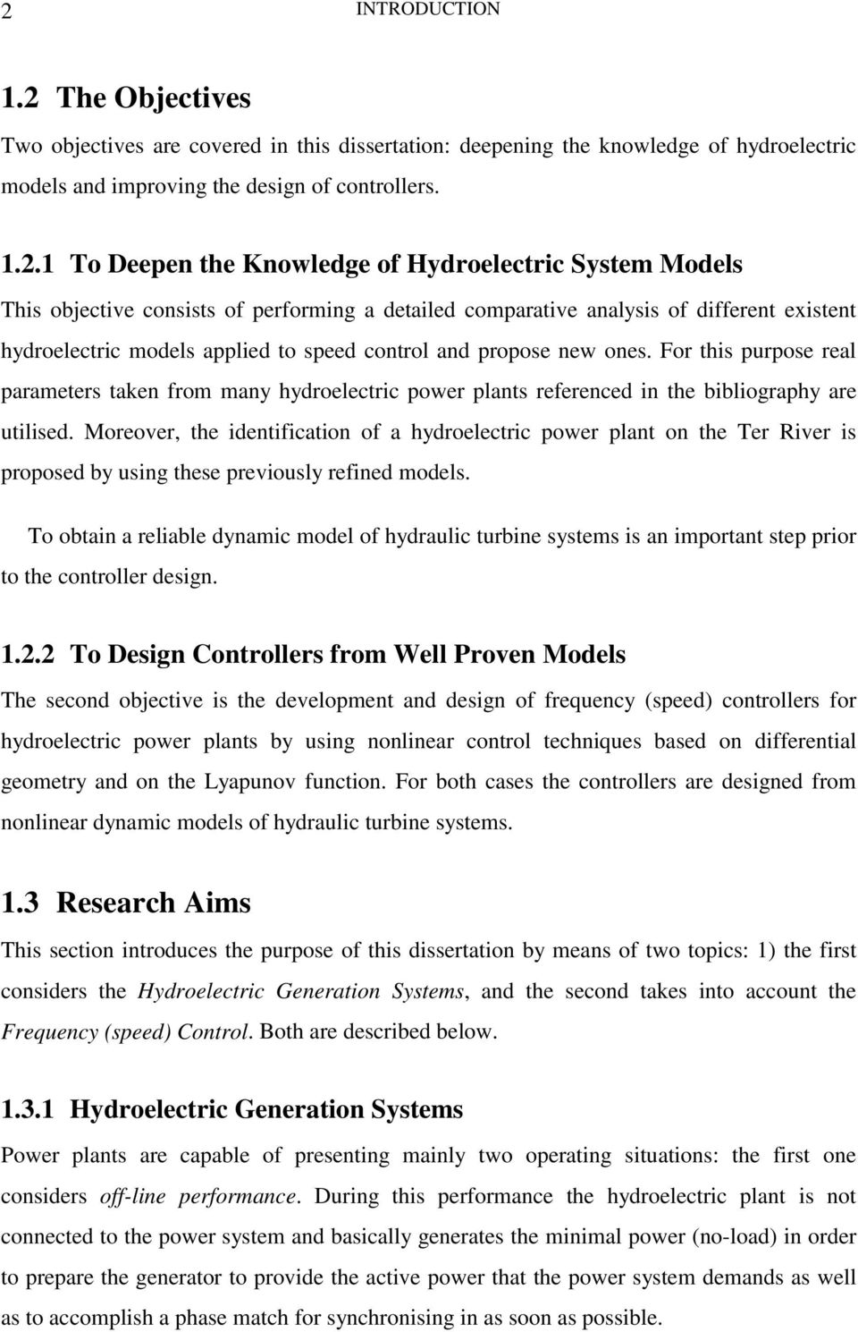 For this purpose real parameters taken from many hydroelectric power plants referenced in the bibliography are utilised.