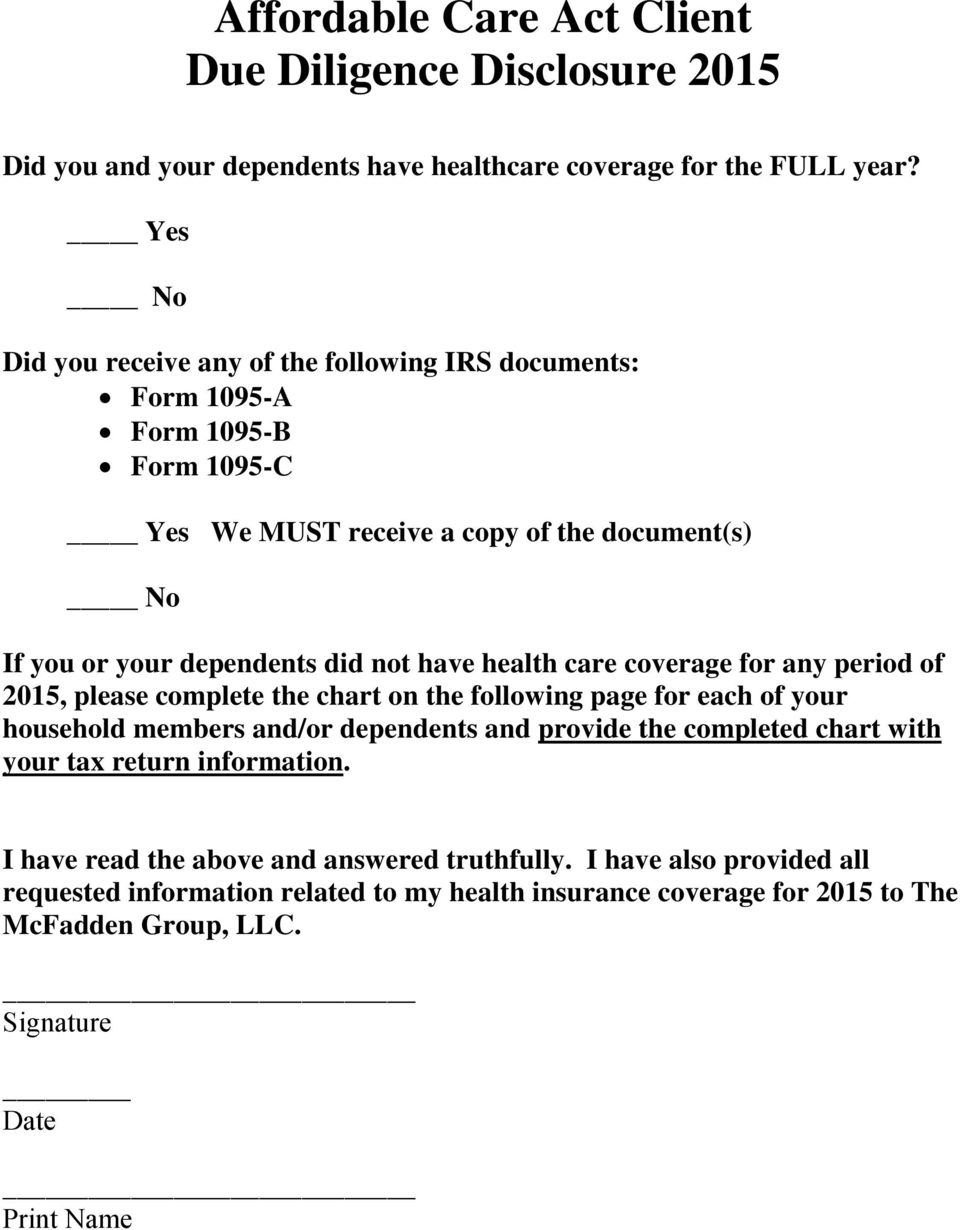 have health care coverage for any period of 2015, please complete the chart on the following page for each of your household members and/or dependents and provide the completed