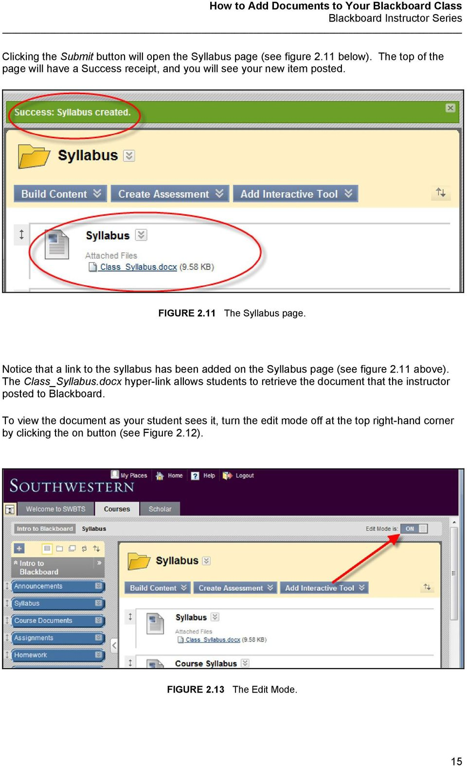 Notice that a link to the syllabus has been added on the Syllabus page (see figure 2.11 above). The Class_Syllabus.