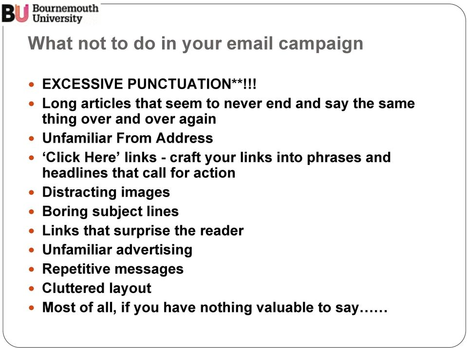 Click Here links - craft your links into phrases and headlines that call for action! Distracting images!