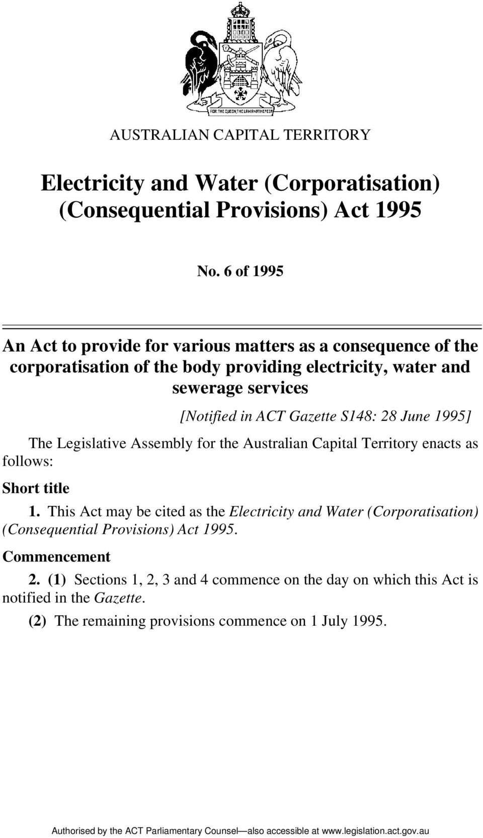 Gazette S148: 28 June 1995] The Legislative Assembly for the Australian Capital Territory enacts as follows: Short title 1.