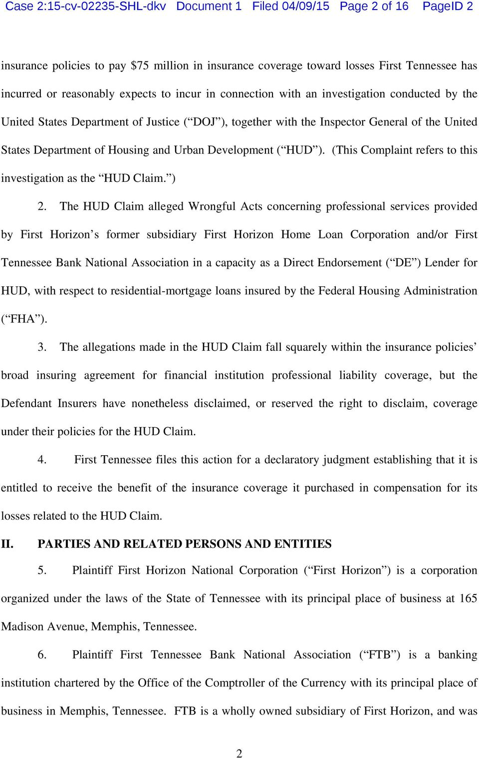 Development ( HUD ). (This Complaint refers to this investigation as the HUD Claim. ) 2.