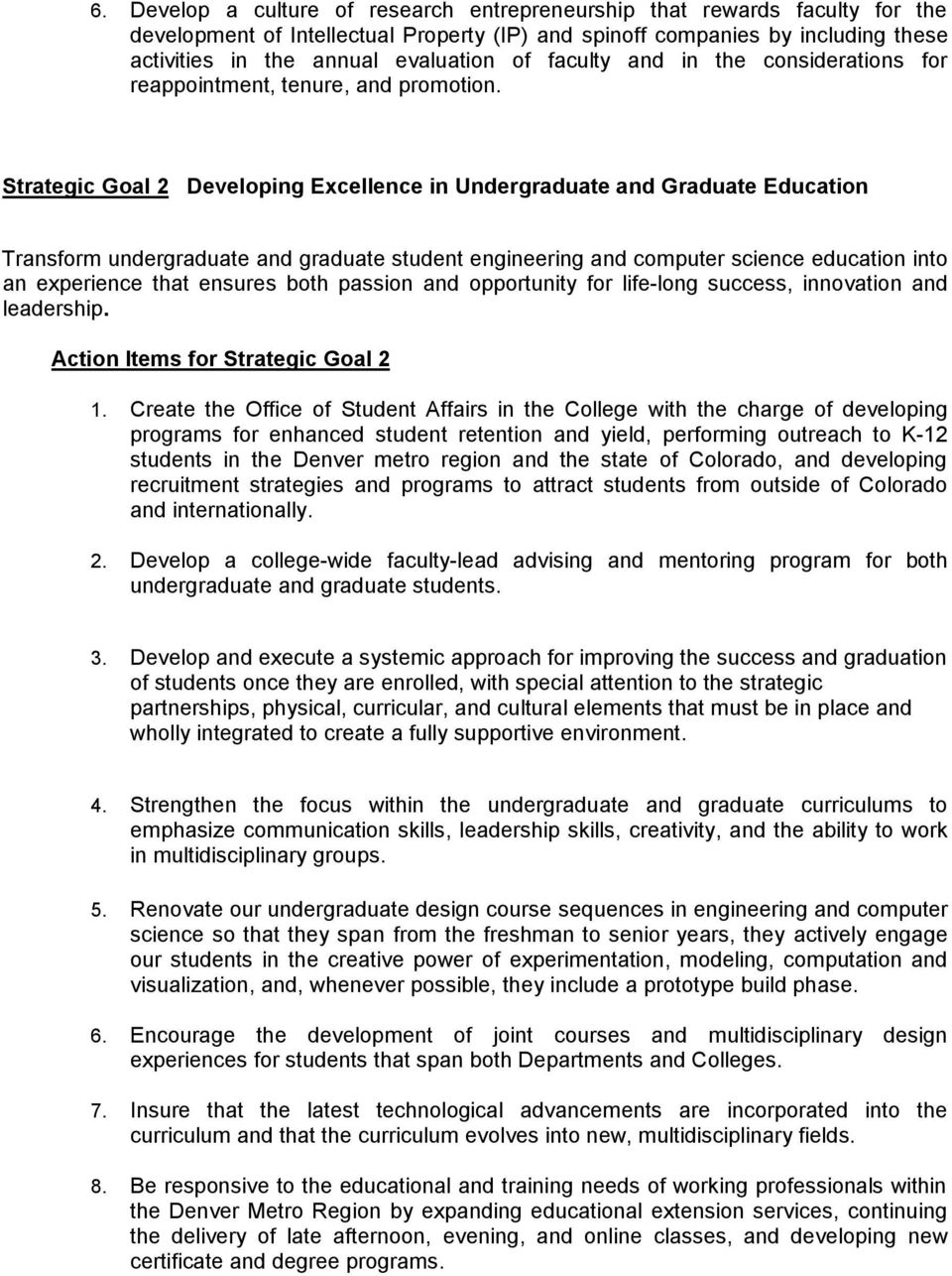Strategic Goal 2 Developing Excellence in Undergraduate and Graduate Education Transform undergraduate and graduate student engineering and computer science education into an experience that ensures
