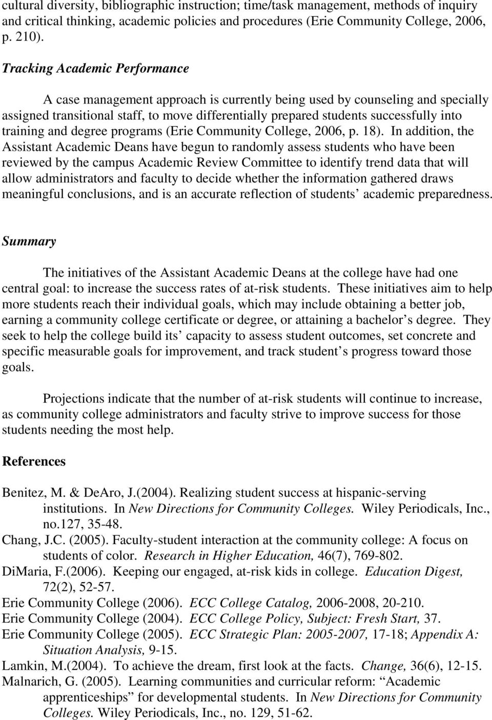 training and degree programs (Erie Community College, 2006, p. 18).