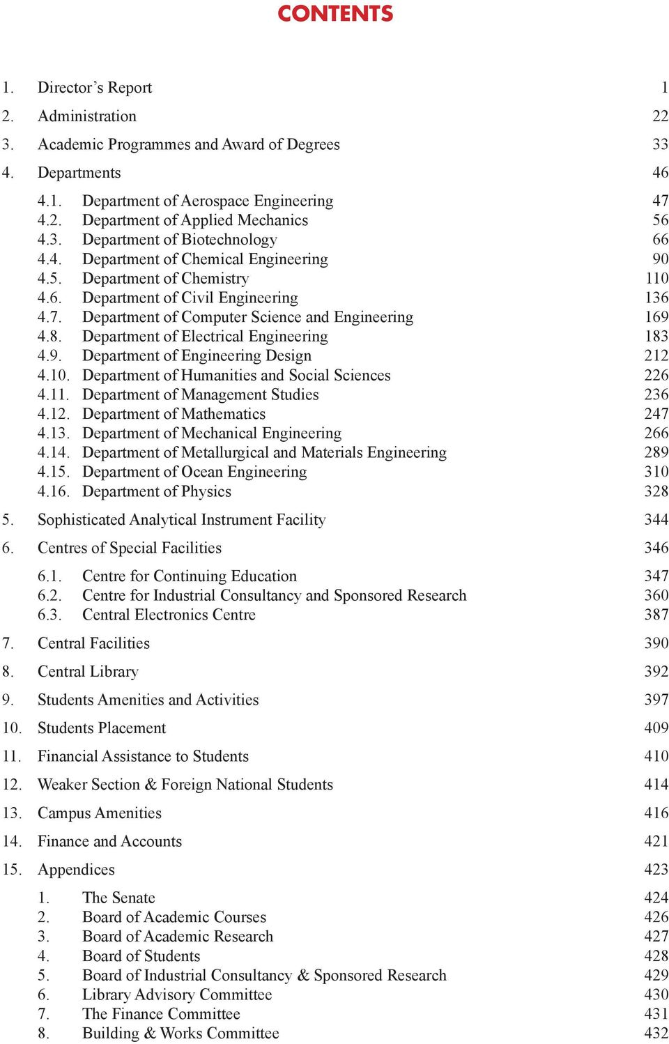 Department of Computer Science and Engineering 169 4.8. Department of Electrical Engineering 183 4.9. Department of Engineering Design 212 4.10. Department of Humanities and Social Sciences 226 4.11.