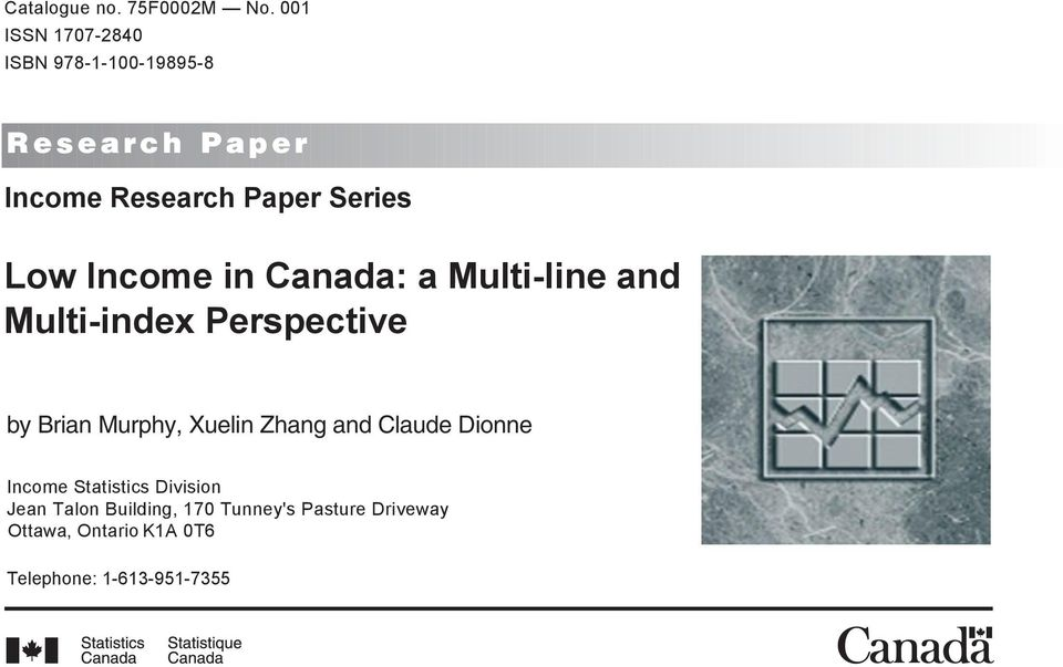 Low Income in Canada: a Multi-line and Multi-index Perspective by Brian Murphy, Xuelin