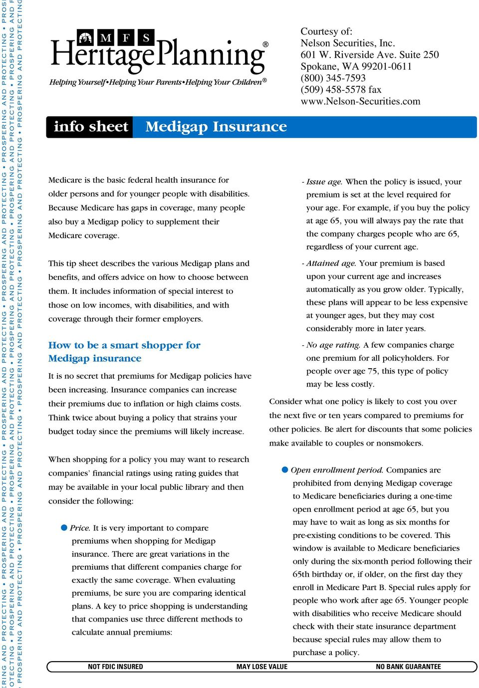 This tip sheet describes the various Medigap plans and benefits, and offers advice on how to choose between them.