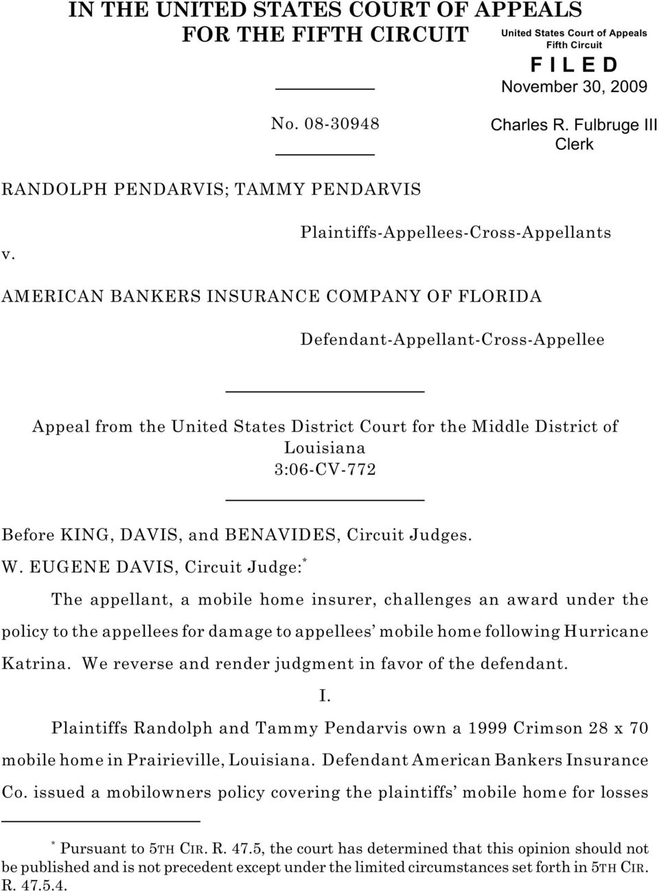 Plaintiffs-Appellees-Cross-Appellants AMERICAN BANKERS INSURANCE COMPANY OF FLORIDA Defendant-Appellant-Cross-Appellee Appeal from the United States District Court for the Middle District of