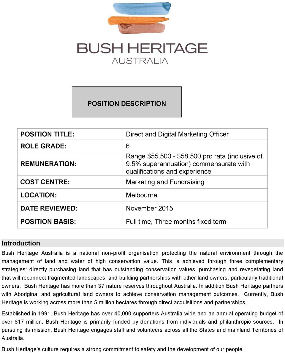 Introduction Bush Heritage Australia is a national non-profit organisation protecting the natural environment through the management of land and water of high conservation value.