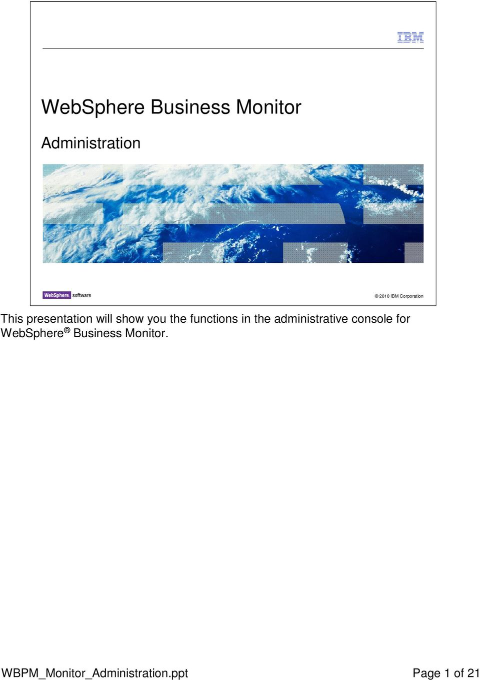 administrative console for WebSphere Business