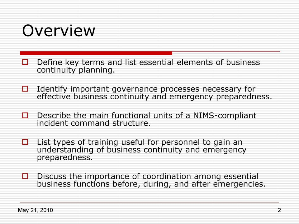 Describe the main functional units of a NIMS-compliant incident command structure.