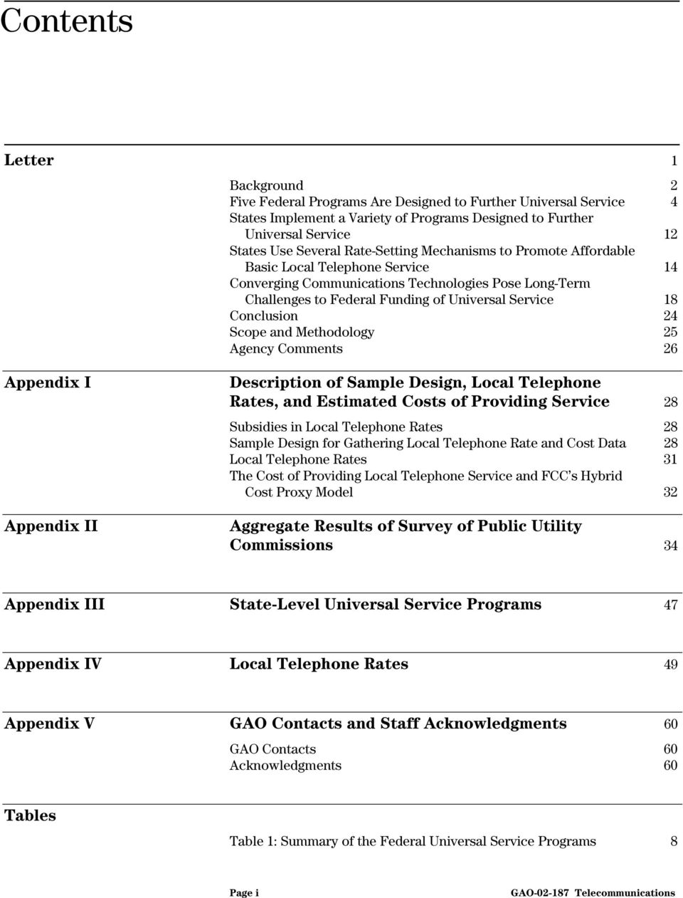Conclusion Scope and Methodology Agency Comments Description of Sample Design, Local Telephone Rates, and Estimated Costs of Providing Service Subsidies in Local Telephone Rates Sample Design for