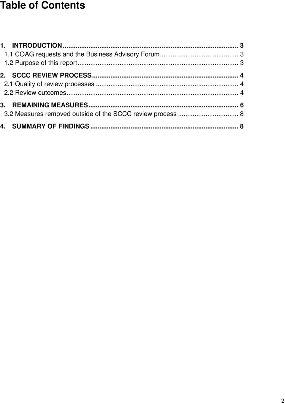 .. 3 2. SCCC REVIEW PROCESS... 4 2.1 Quality of review processes... 4 2.2 Review outcomes.
