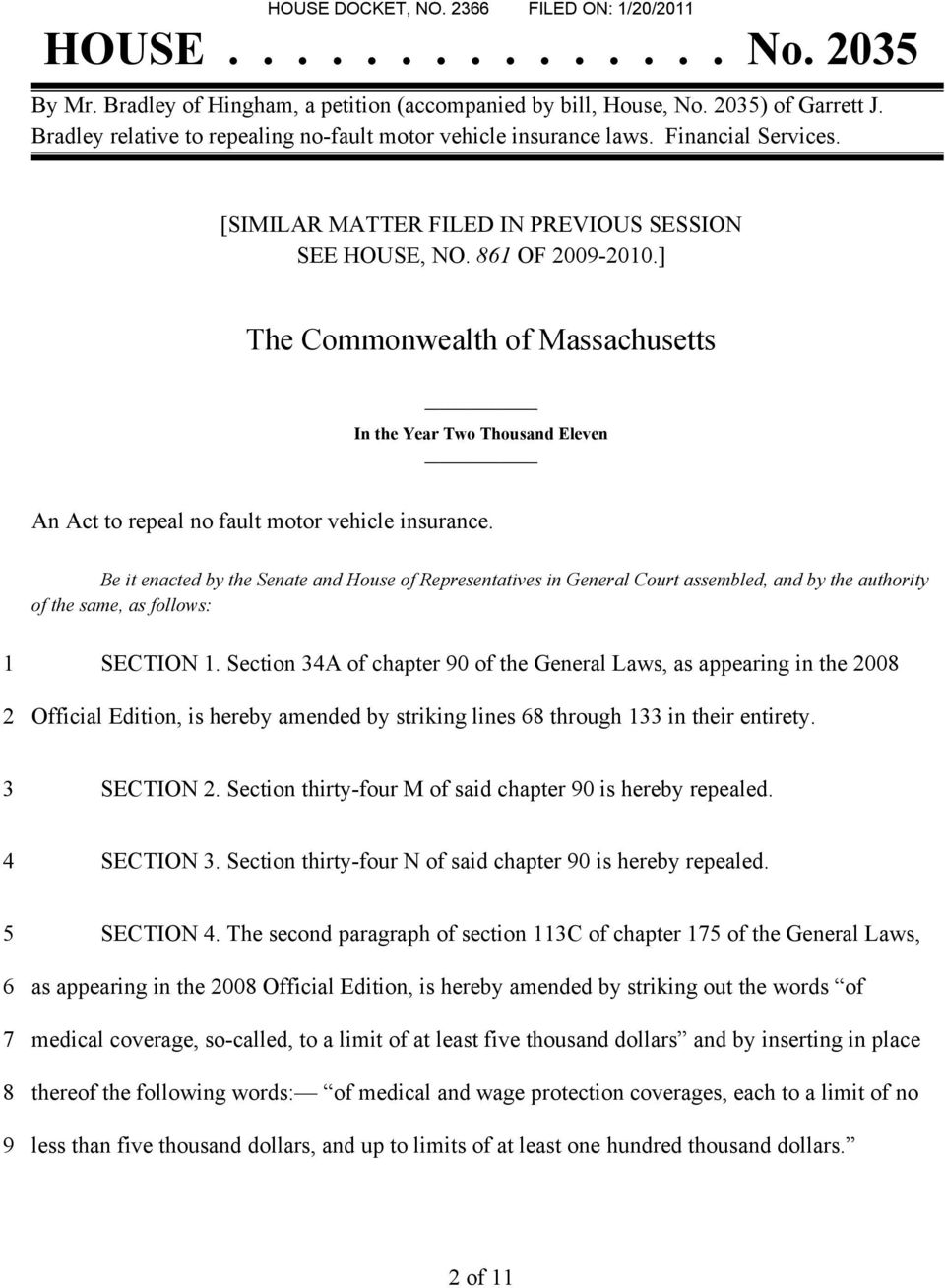 ] The Commonwealth of Massachusetts In the Year Two Thousand Eleven An Act to repeal no fault motor vehicle insurance.