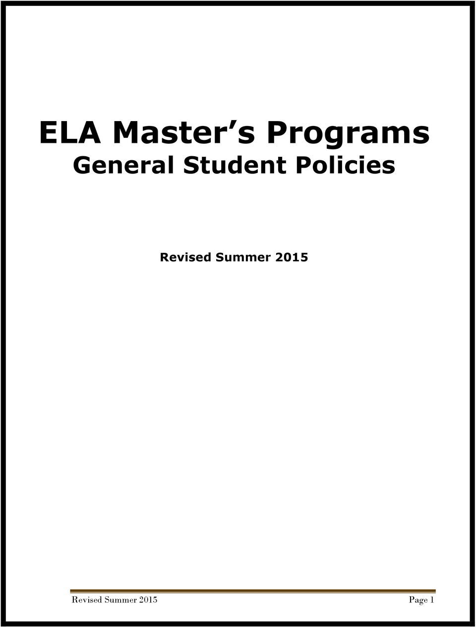 Policies Revised Summer