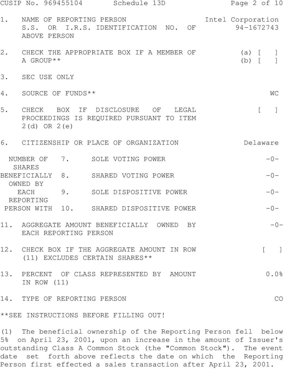 CHECK BOX IF DISCLOSURE OF LEGAL [ ] PROCEEDINGS IS REQUIRED PURSUANT TO ITEM 2(d) OR 2(e) 6. CITIZENSHIP OR PLACE OF ORGANIZATION Delaware NUMBER OF 7. SOLE VOTING POWER -0- SHARES BENEFICIALLY 8.