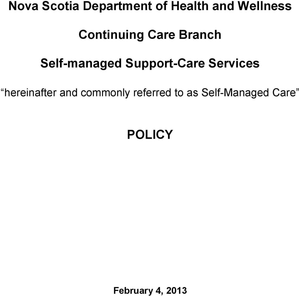 Support-Care Services hereinafter and commonly