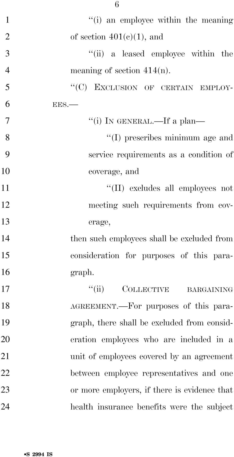 be excluded from consideration for purposes of this paragraph. (ii) COLLECTIVE BARGAINING AGREEMENT.