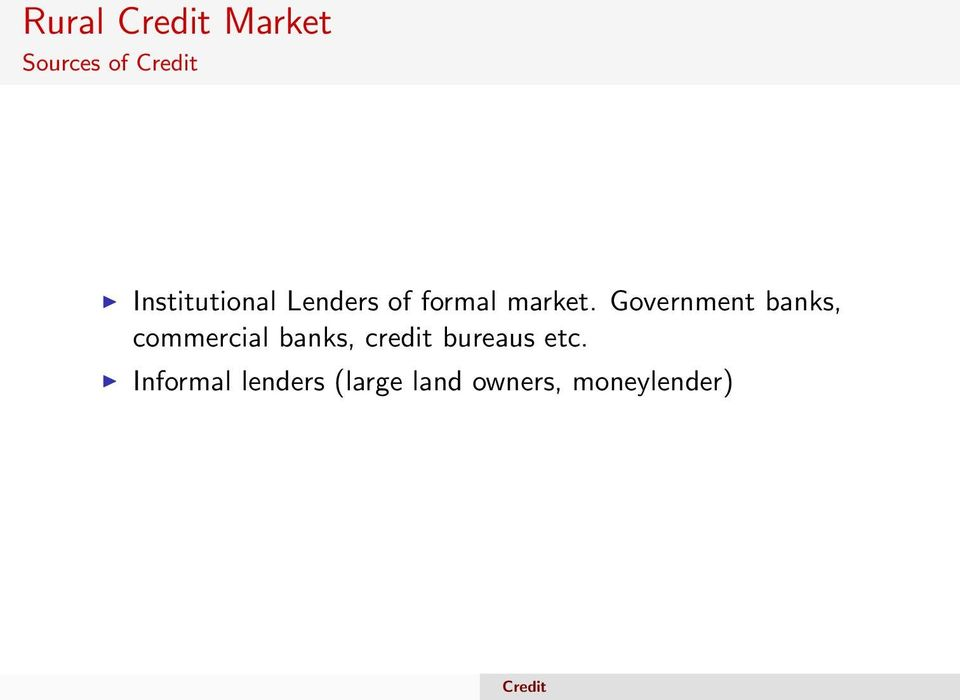 Government banks, commercial banks, credit