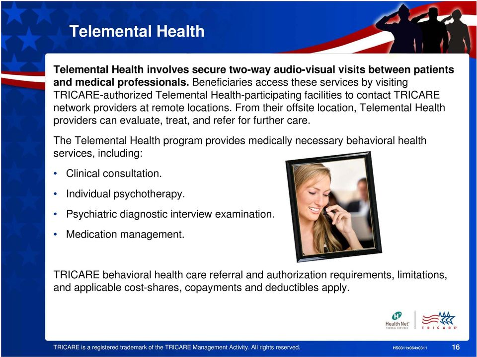 From their offsite location, Telemental Health providers can evaluate, treat, and refer for further care.