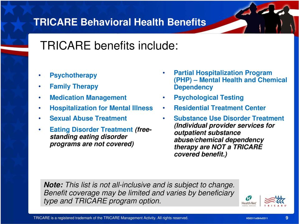 Disorder Treatment (Individual provider services for outpatient substance abuse/chemical dependency therapy are NOT a TRICARE covered benefit.