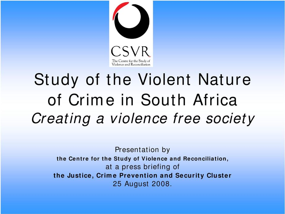 Study of Violence and Reconciliation, at a press briefing of