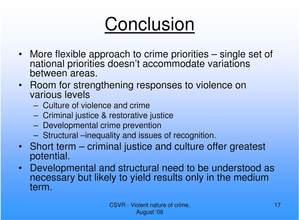 Developmental crime prevention Structural inequality and issues of recognition.