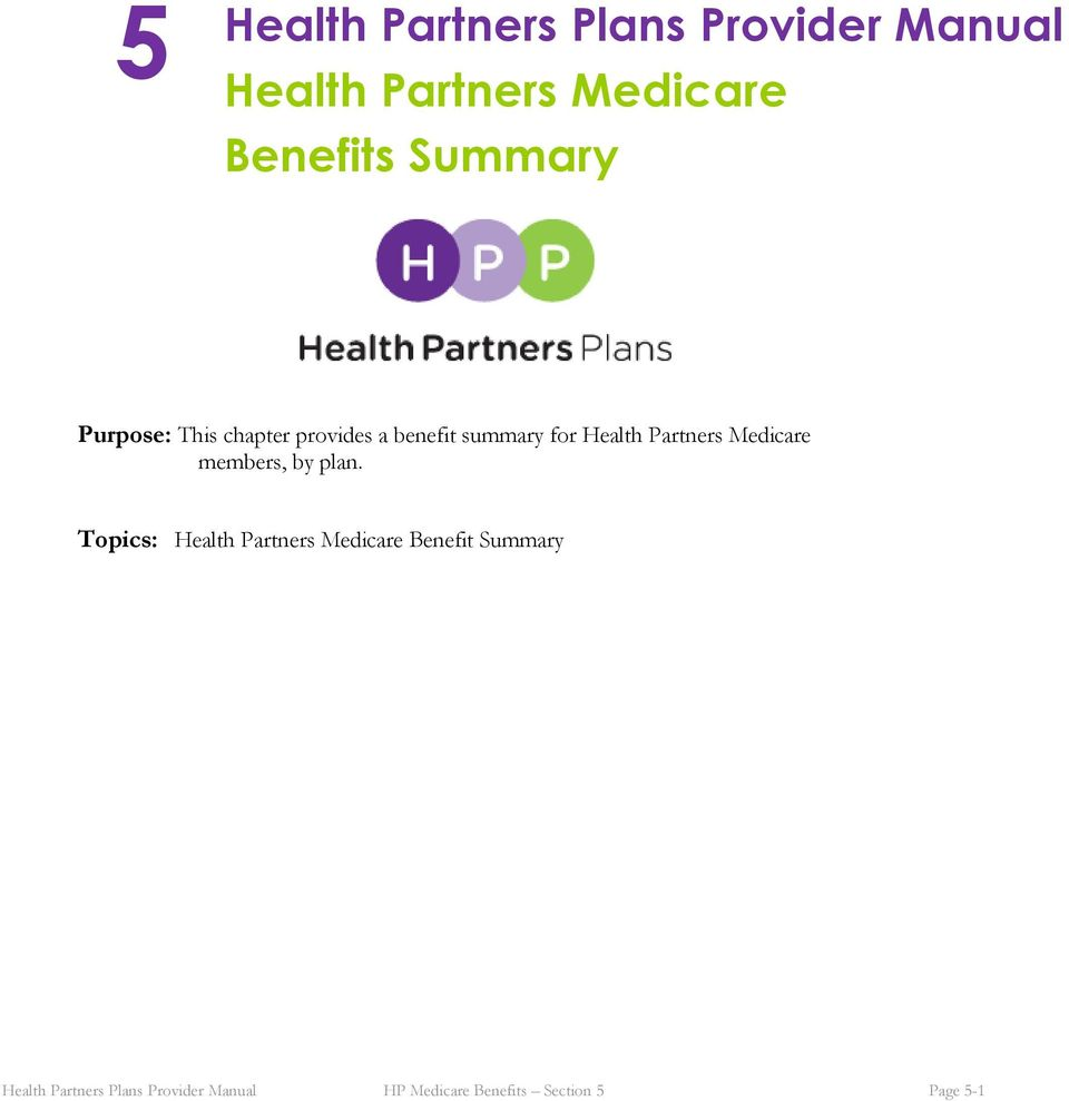 Partners Medicare members, by plan.
