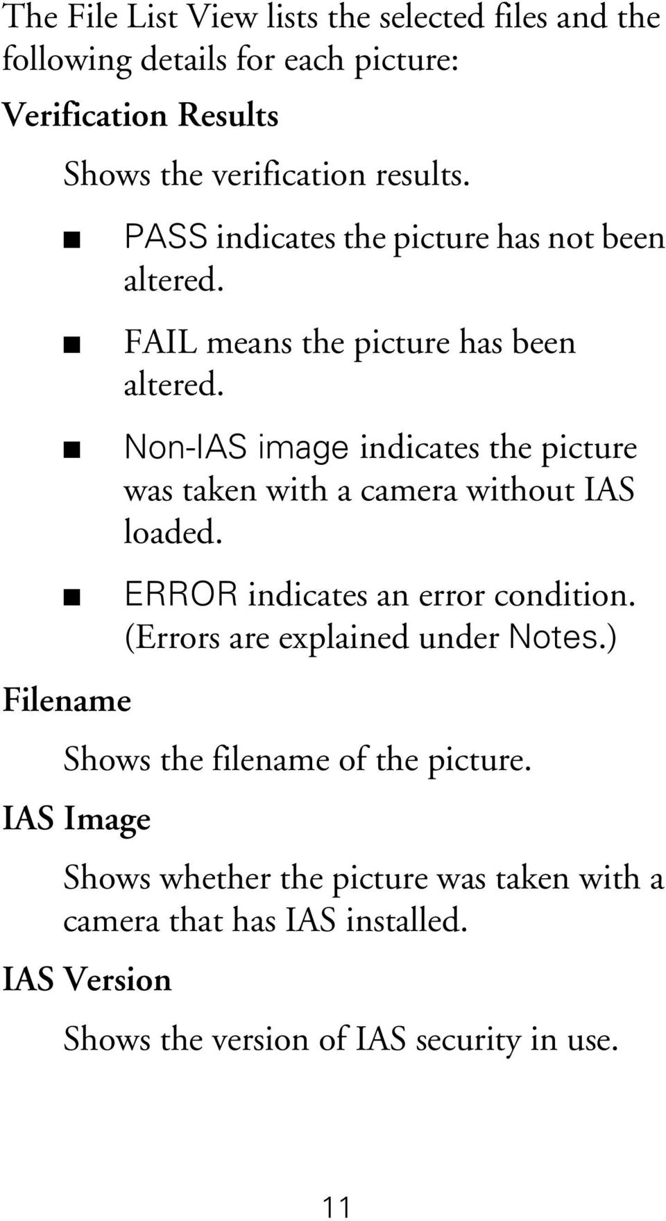 Non-IAS image indicates the picture was taken with a camera without IAS loaded. ERROR indicates an error condition.
