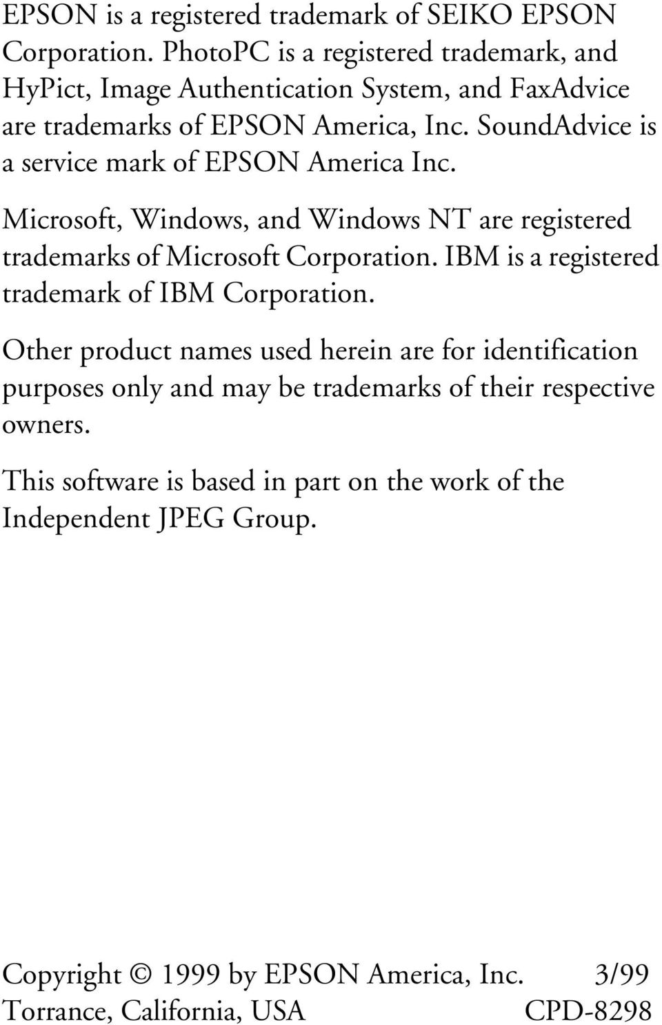 SoundAdvice is a service mark of EPSON America Inc. Microsoft, Windows, and Windows NT are registered trademarks of Microsoft Corporation.