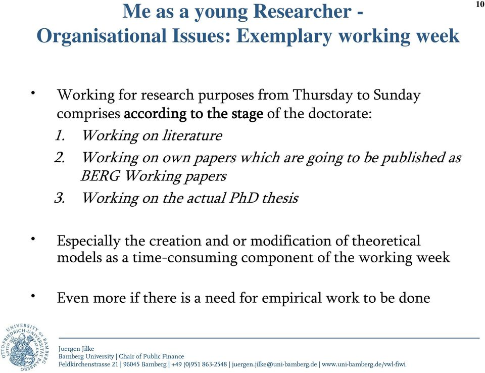 Working on own papers which are going to be published as BERG Working papers 3.