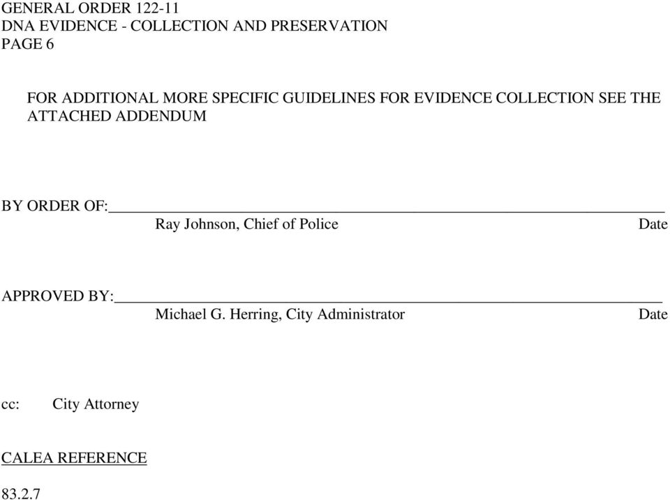 Johnson, Chief of Police Date APPROVED BY: Michael G.