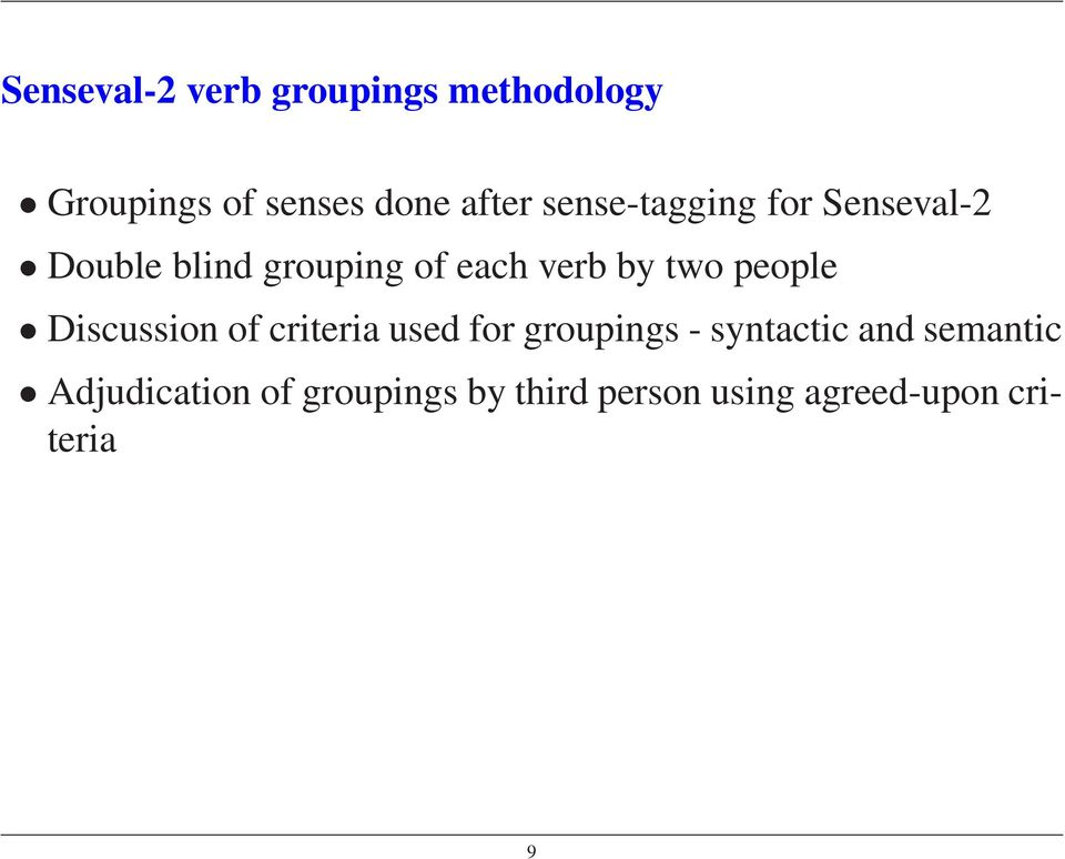 people Discussion of criteria used for groupings - syntactic and