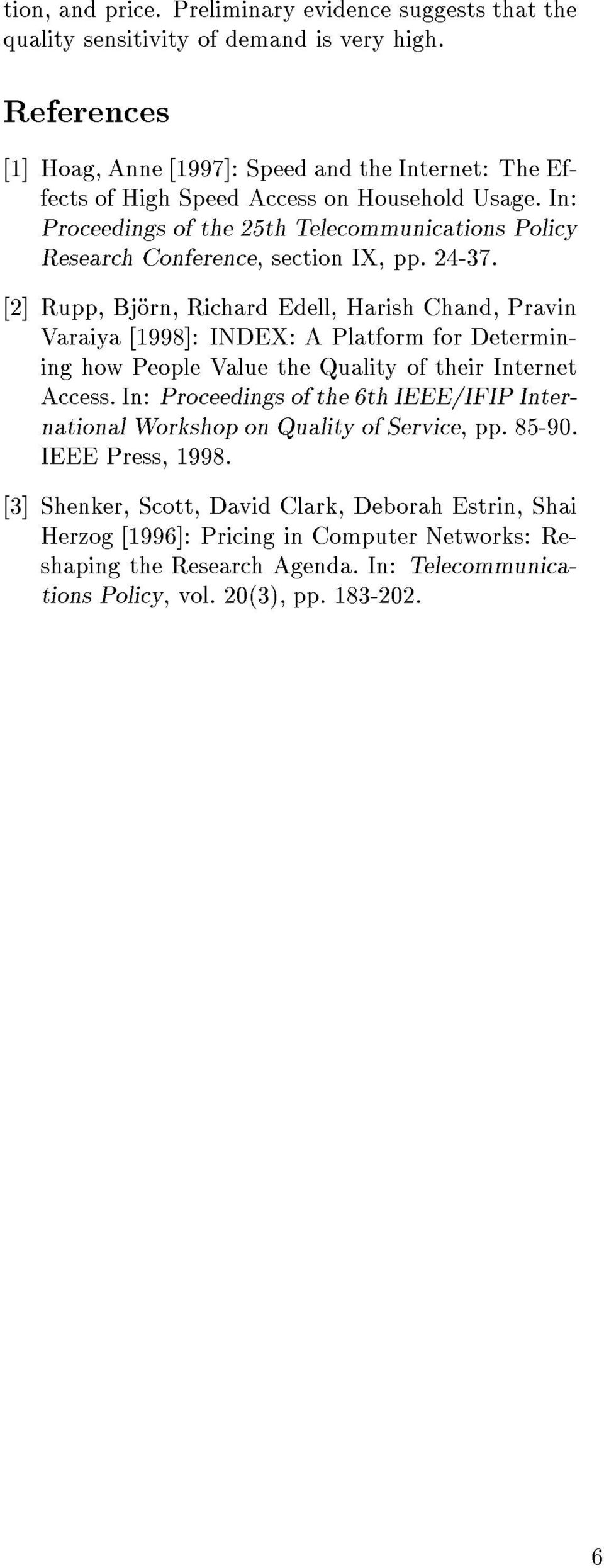 In: Proceedings of the 25th Telecommunications Policy Research Conference, section IX, pp. 24-37.