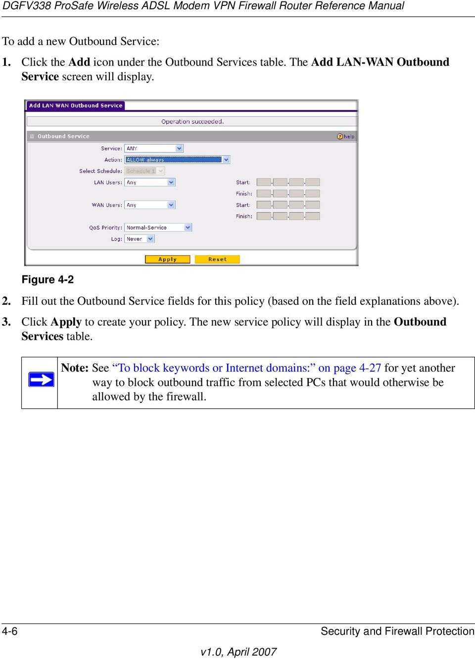Click Apply to create your policy. The new service policy will display in the Outbound Services table.