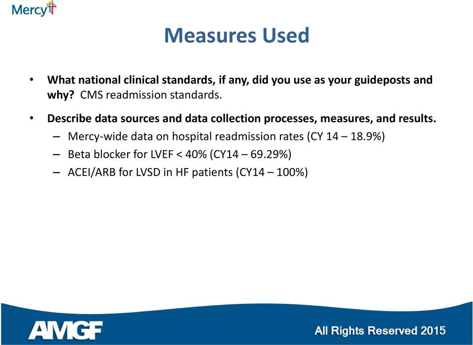 Describe data sources and data collection processes, measures, and results.
