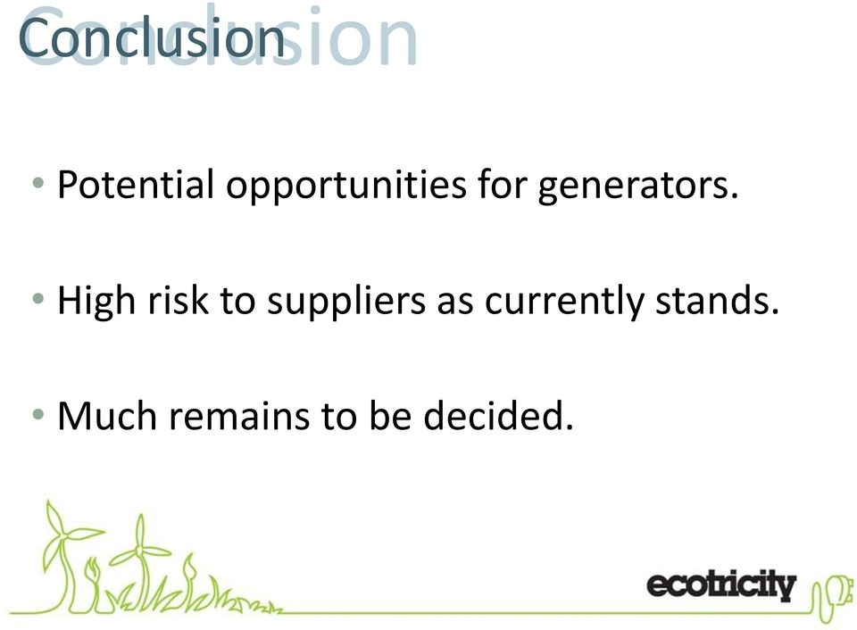 High risk to suppliers as