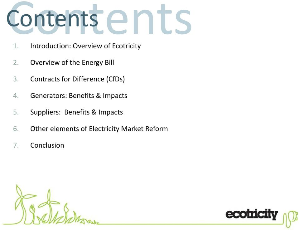 Contracts for Difference (CfDs) 4.