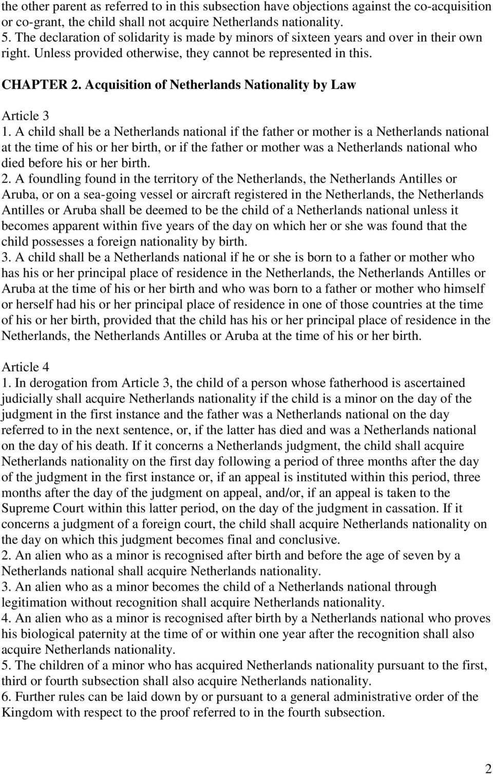 Acquisition of Netherlands Nationality by Law Article 3 1.