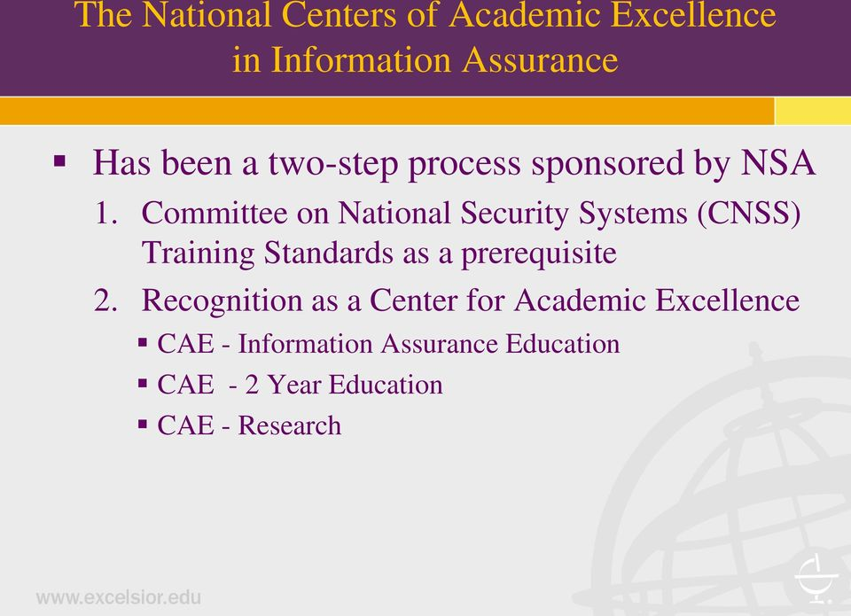 Committee on National Security Systems (CNSS) Training Standards as a
