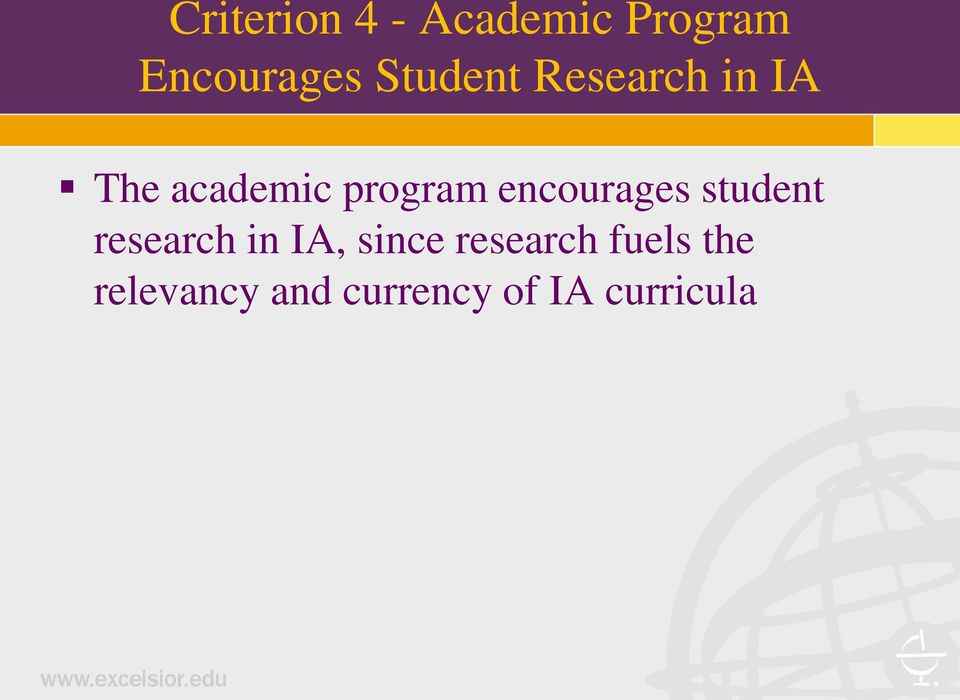 encourages student research in IA, since