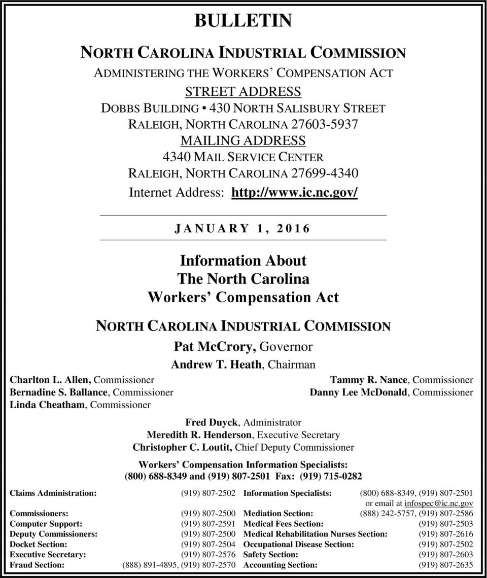 Ballance, Commissioner Linda Cheatham, Commissioner J A N U A R Y 1, 2 0 1 6 Information About The North Carolina Workers Compensation Act NORTH CAROLINA INDUSTRIAL COMMISSION Pat McCrory, Governor