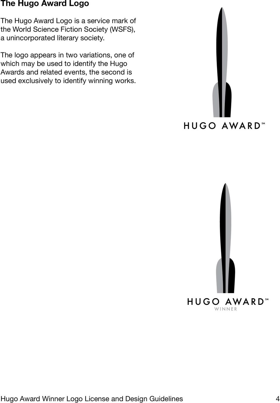 The logo appears in two variations, one of which may be used to identify the Hugo Awards