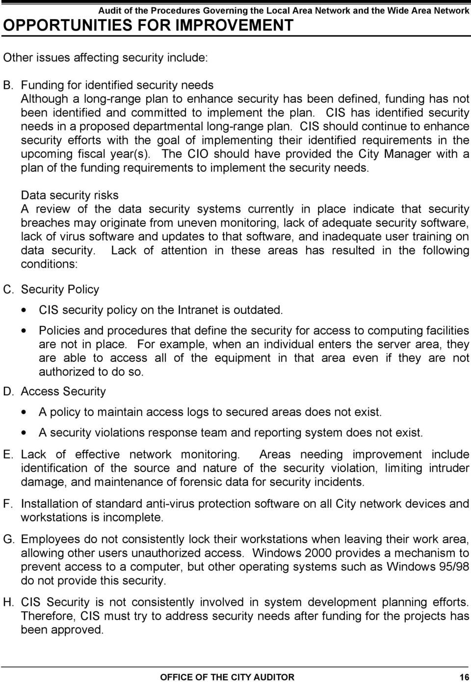 CIS has identified security needs in a proposed departmental long-range plan.