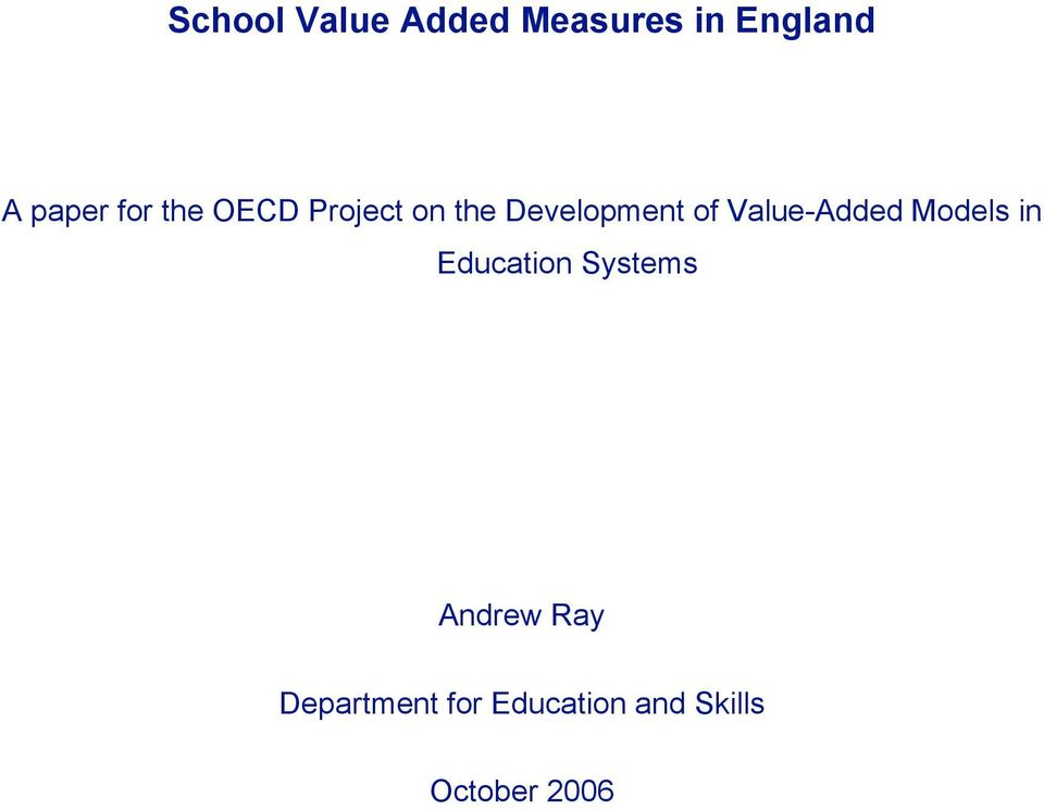 Value-Added Models in Education Systems Andrew