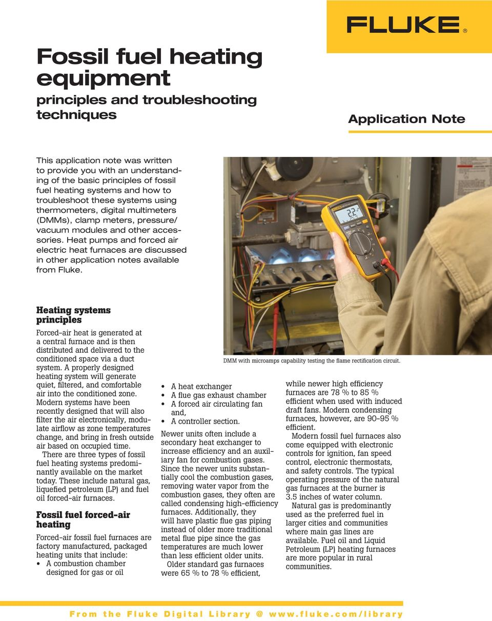 Heat pumps and forced air electric heat furnaces are discussed in other application notes available from Fluke.