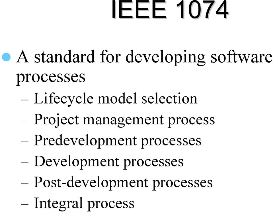 process Predevelopment processes Development