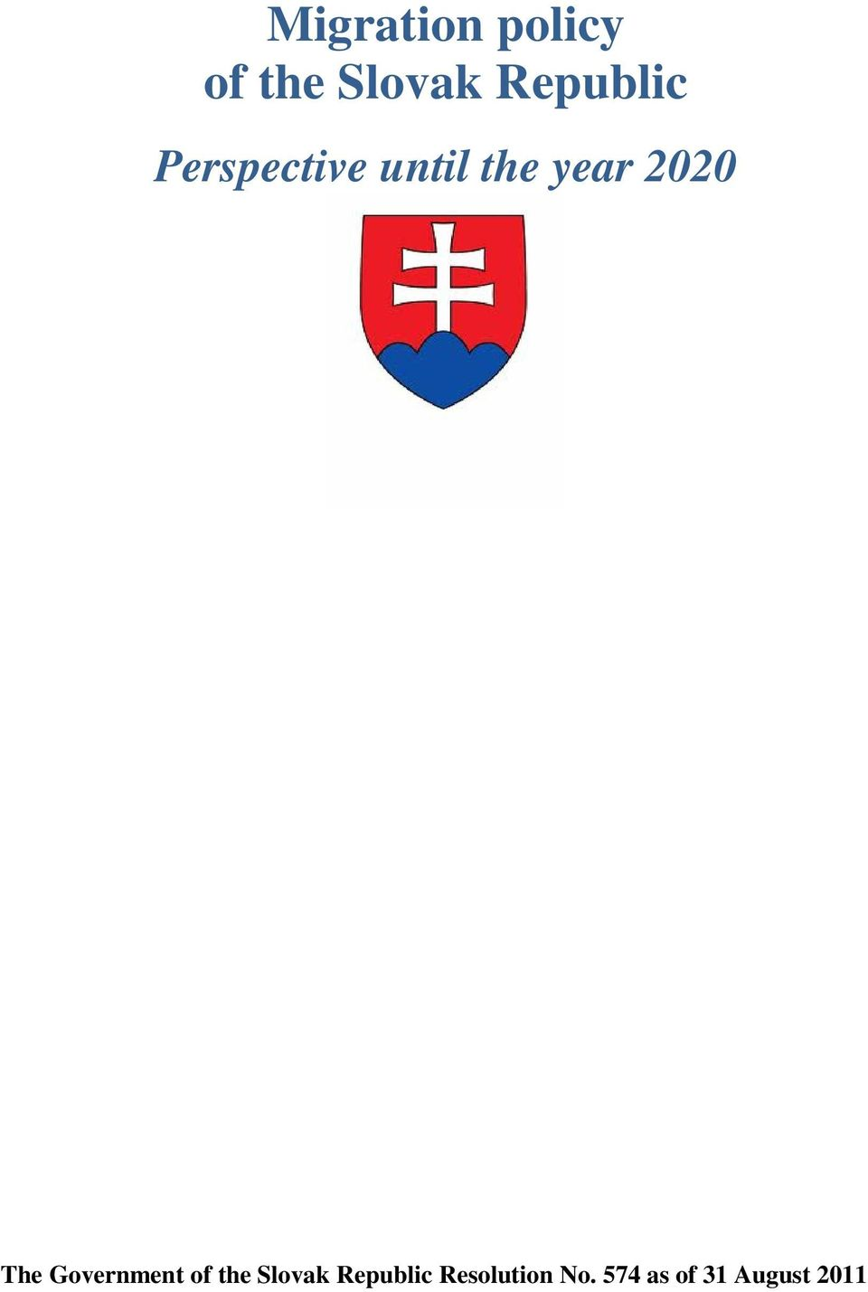 2020 The Government of the Slovak
